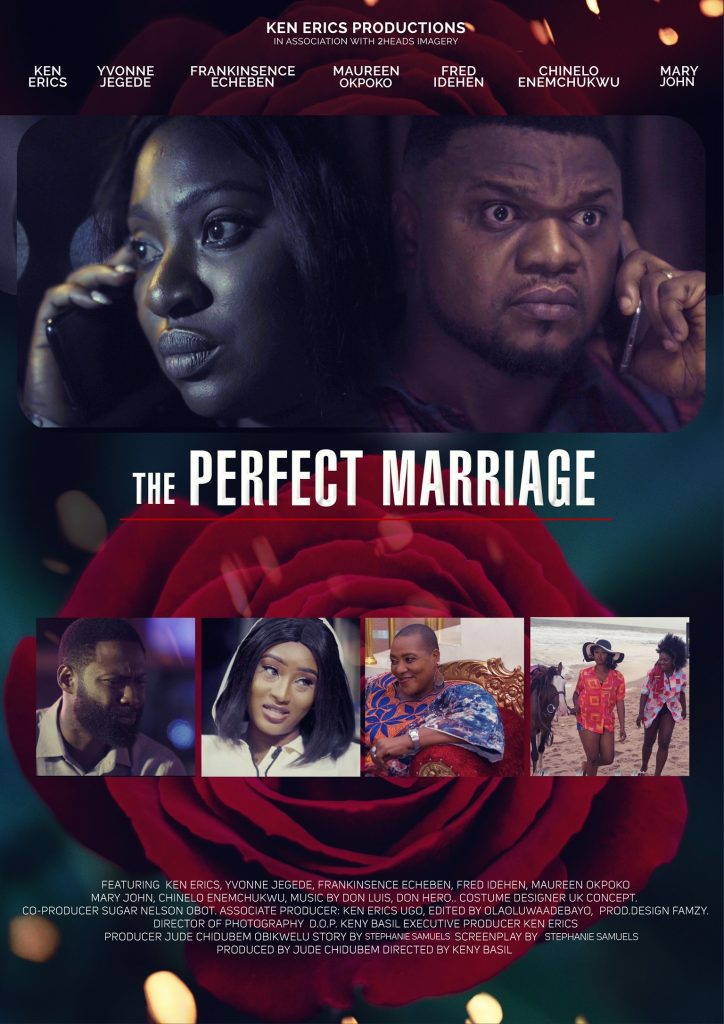 The perfect Marriage -Ft Ken Erics